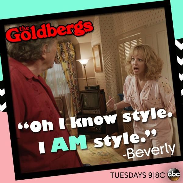 """""""Oh I know style. I AM style."""" #Beverly #TheGoldbergs"""
