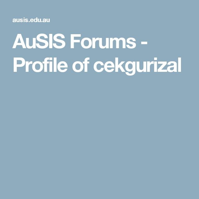 AuSIS Forums - Profile of cekgurizal