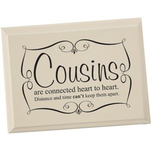 COUSINS ARE CONNECTED HEART TO HEART PLAQUE