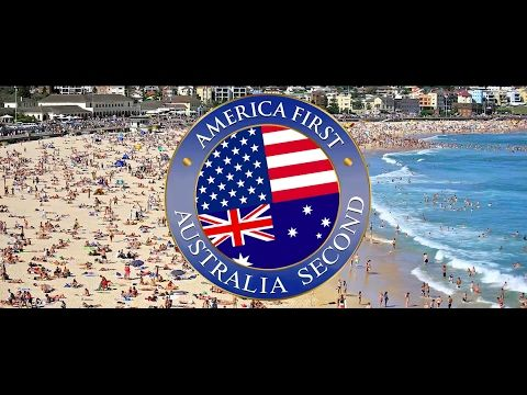 America First, Australia Second/ Australia Welcomes Trump In His Own Words (Official) - YouTube