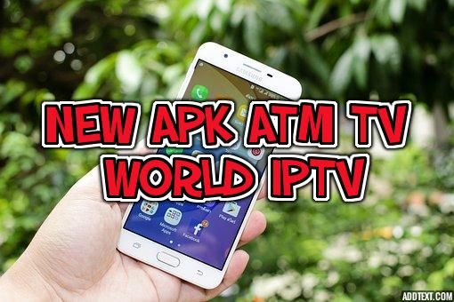 NEW APK ATM TV WORLD IPTV+CODE D ACTIVATION | IPTV | Coding