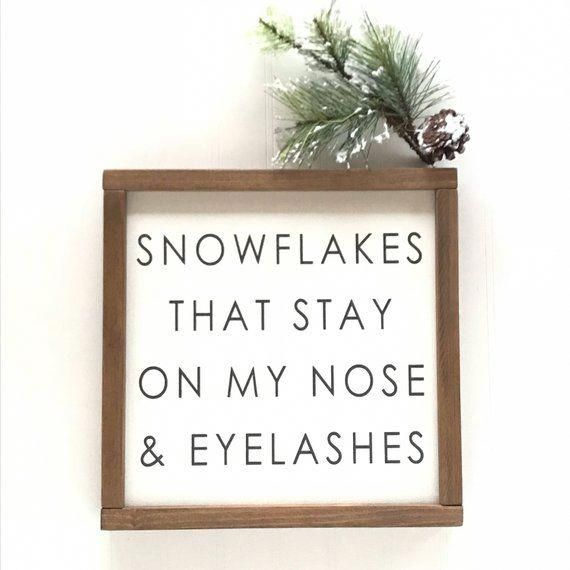 Snowflakes That Stay On My Nose & Eyelashes Sign ...