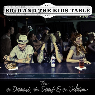 Big d and the Kids Table: A fluid blend of ska, punk and rock 'n' roll. #bigdandthekidstable