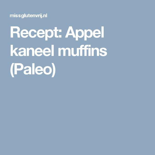 Recept: Appel kaneel muffins (Paleo)