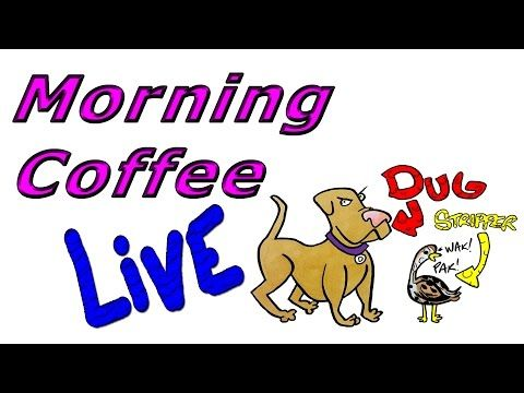 Morning Coffee Q & A  - Live Stream May 11th, 2017