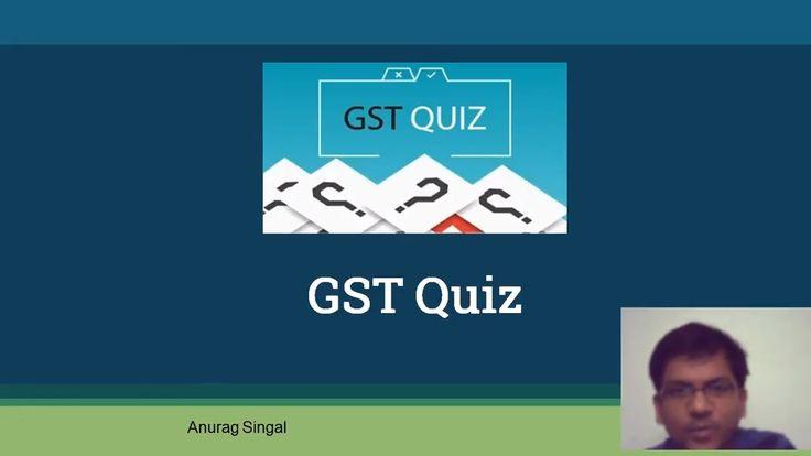 GST Quiz
