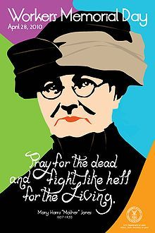 """Mary Harris Jones - """"Mother"""" Jones: She started out as a school teacher, but went on to create history as a labor and community organizer.  """"The most dangerous woman in America."""""""