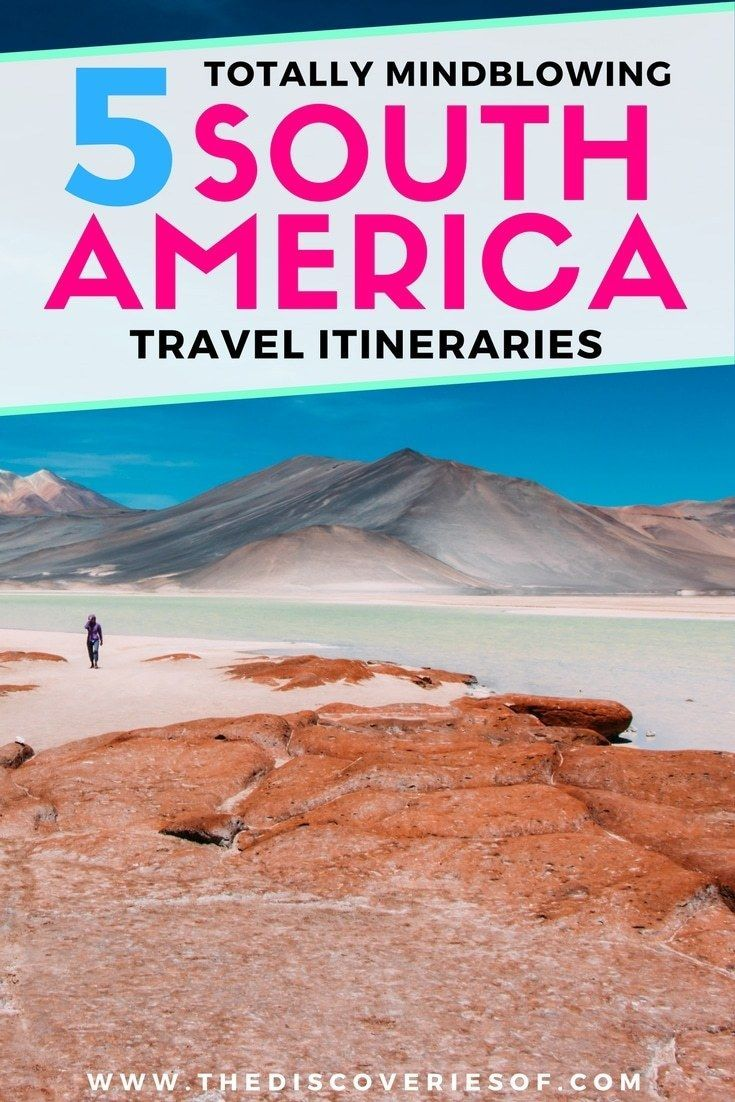 Looking for a South America Travel Itinerary ? How about 5! Awesome travel itineraries for your next trip. Take your pick of beaches, food, culture, jungle and adventure! Tried and tested travel route through Brazil, Peru, Chile and more. Read now. #southamerica #travel #wanderlust