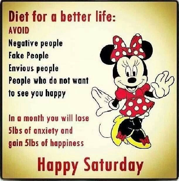 Diet For A Better Life, Happy Saturday