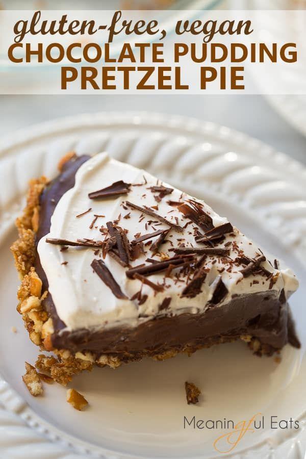 Gluten Free Vegan Chocolate Pudding Pretzel Pie Recipe Vegan