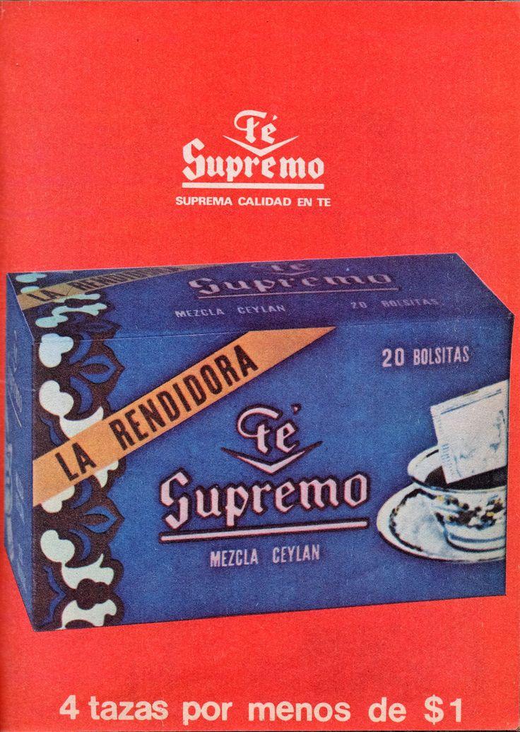 """Té Supremo - Suprema calidad en té. La Rendidora, mezcla Ceylan.20 bolsitas. 4 tazas por menos de  $1. Publicado en Revista Jappening, 1979. La bolsa de té """"la Rendidora"""" costaba en 1979 50¢ (La mitad de $1) ahora en 2016 cuesta $16,  el aumento porcentual del precio es 3.100% (tres mil cien porciento)."""