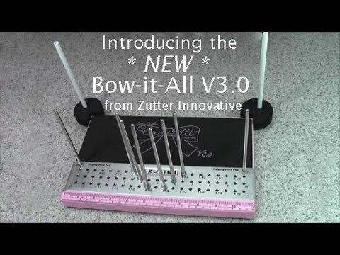 Zutter Bow-it-All V2 0 and a Triple Layered Bow - YouTube