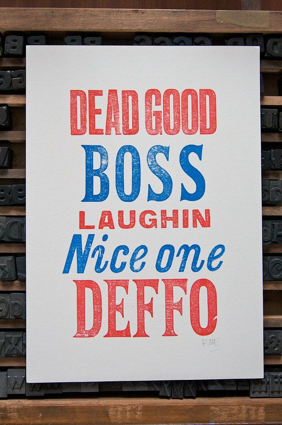 Hey, I found this really awesome Etsy listing at http://www.etsy.com/listing/122092892/liverpool-scouse-sayings-ii-letterpress
