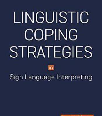 Linguistic Coping Strategies In Sign Language Interpreting PDF