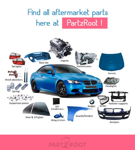 Aftermarket Auto Parts >> Is The Root For All Your Oem Quality Aftermarket Auto Parts