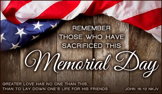 Free John 15:13 NKJV eCard - eMail Free Personalized Memorial Day Cards On line.