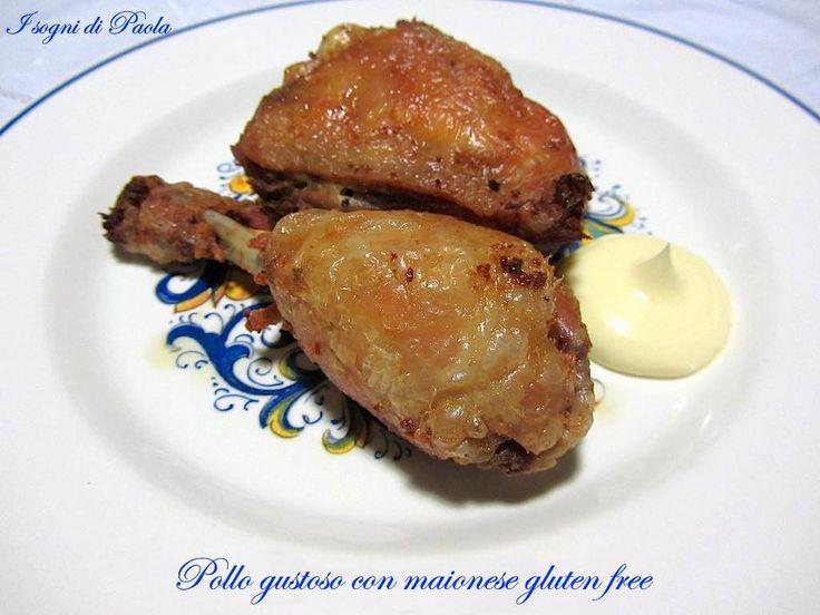 Pollo gustoso con maionese gluten free. gustosissimo… e senza glutine