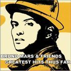 Escuchando el album BRUNO AND FRIENDS GREATEST HITS THUS FAR de Bruno Mars en melodiavip.com - Musica Online