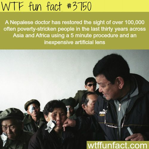 Nepalese doctor restores sight to over 100,000 people - WTF fun facts