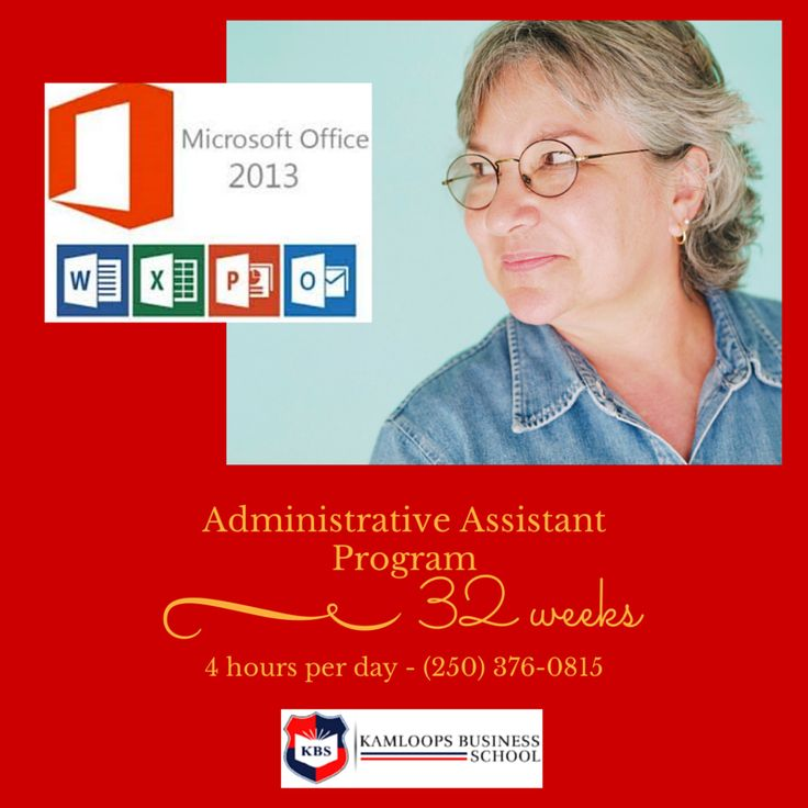ADMINISTRATIVE ASSISTANT-32 week PROGRAM 4 hrs/day, receive an INDUSTRY RECOGNIZED DIPLOMA. Call us 250-376-0815. LEARNING OUTCOMES: 40 WPM typing. MSOffice Suite 2013-Word Processing documents eg format, tabs, tables, graphics, mail merge, table of contents & indexes.  Spreadsheets eg charts, macro & custom forms. Use Microsoft Outlook. Use Simply Accounting & QuickBooks. Perform office duties eg telephones, mail & office ergonomics.  Financial Assistance may be available for eligible…