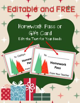 FREE Editable Holiday Homework Pass / Gift Card - These versatile cards can be edited to fit your holiday needs. The graphics remain static while all the text boxes can be personalized. All new products are steeply discounted the first 48 hours after publishing.
