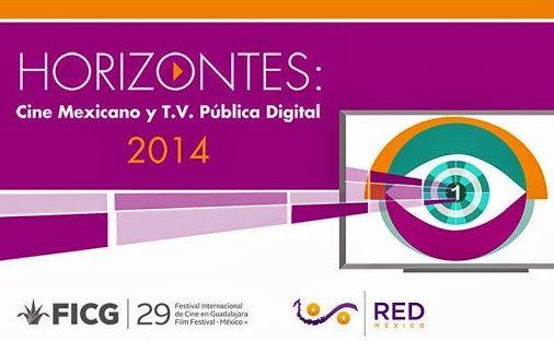 Se Inaugura el foro Horizontes: Cine Mexicano y TV Pública Digital *Se realiza…