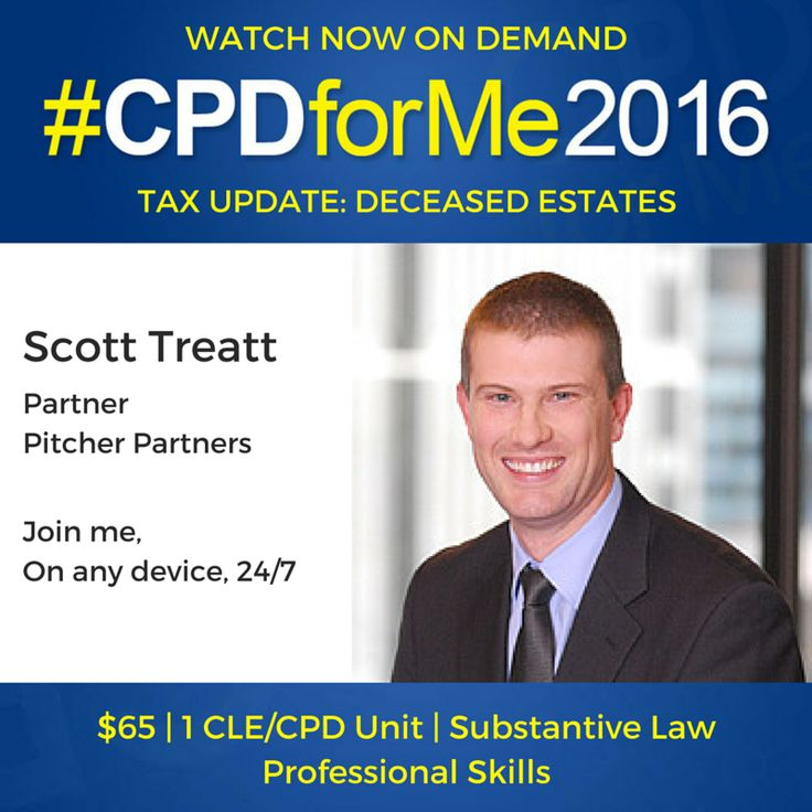 $65 Legal Update #auslaw Watch #CPD Now - Deceased Estates Tax #Update http://bit.ly/CPD-Estates @CPDforMe 1 CPD unit