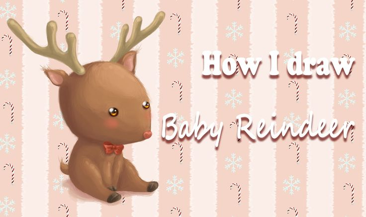 Christmas Time | How I draw Baby Reindeer