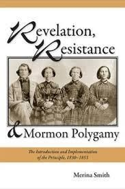 "In her new book, ""Revelation, Resistance, and #Mormon #Polygamy--The Introduction and Implementation of the Principle, 1830-1853"" (USU Press) historian Merina Smith considers the ideological, historical, and psychological elements of the process and captures the #emotional and #cultural detail of this exciting and volatile period in Mormon history."