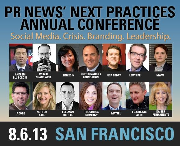 Get cutting-edge #PR insights at PR News' Next Practices Annual Conference on 8/6 in SF | www.prnewsonline.com/nextpractices2013