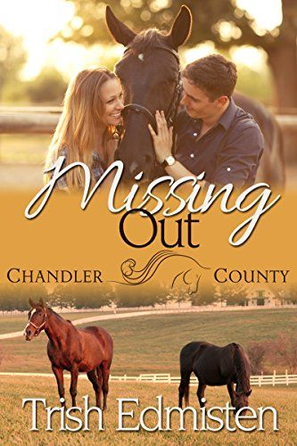 Missing Out: A Chandler County Novel by Trish Edmisten https://www.amazon.com/dp/B075ZK5SGJ/ref=cm_sw_r_pi_dp_U_x_uXEDAbDPSCZZS