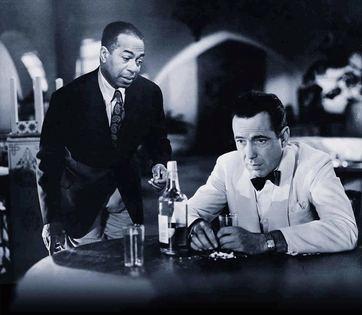 """Of all the gin joints, in all the towns, in all the world, she walks into mine."" - Rick Blaine    Casablanca"