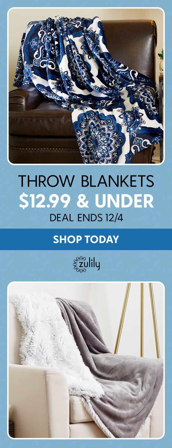 Sign up to shop cozy throw blankets for $12.99 and under. Keep the brr at bay with these oh-so soft throw blankets. We have designs to match your décor at prices you'll really cozy up to. Deal ends 12/4.
