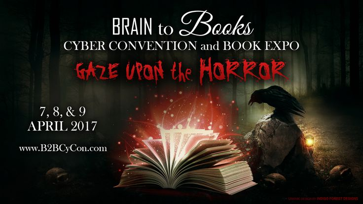 Horror – Brain to Books Cyber Convention and Book Expo 2017