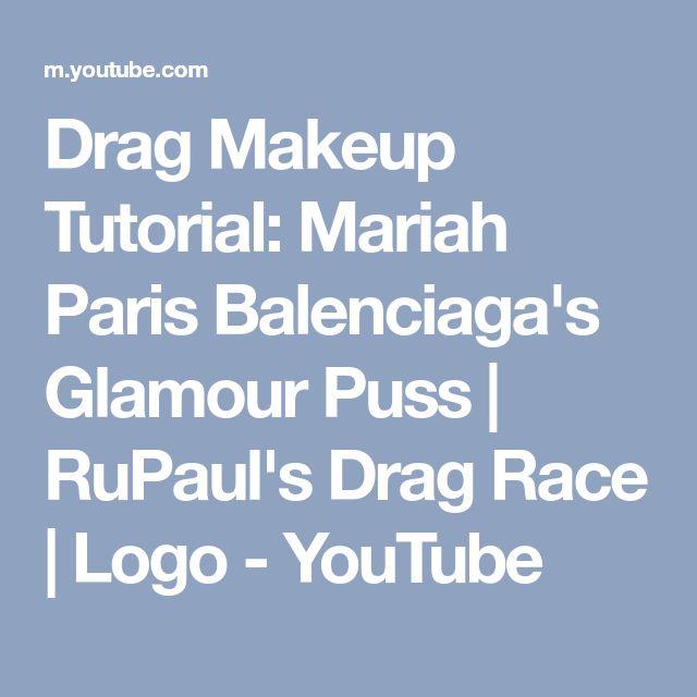 Drag Makeup Tutorial: Mariah Paris Balenciaga's Glamour Puss   RuPaul's Drag Race   Logo - YouTube