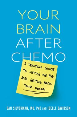 Your Brain After Chemo book cover. Not effected but may not remember if it does