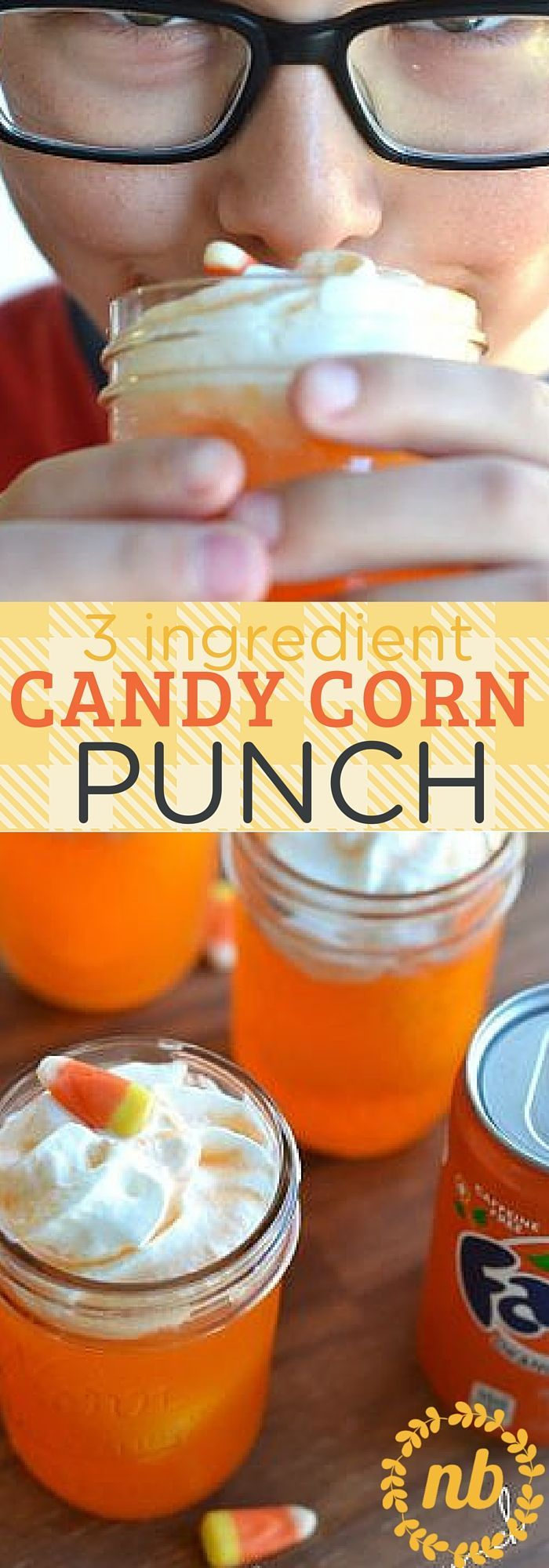 3 ingredient candy corn punch halloween party snackshalloween funhalloween - Fun Halloween Party Snacks