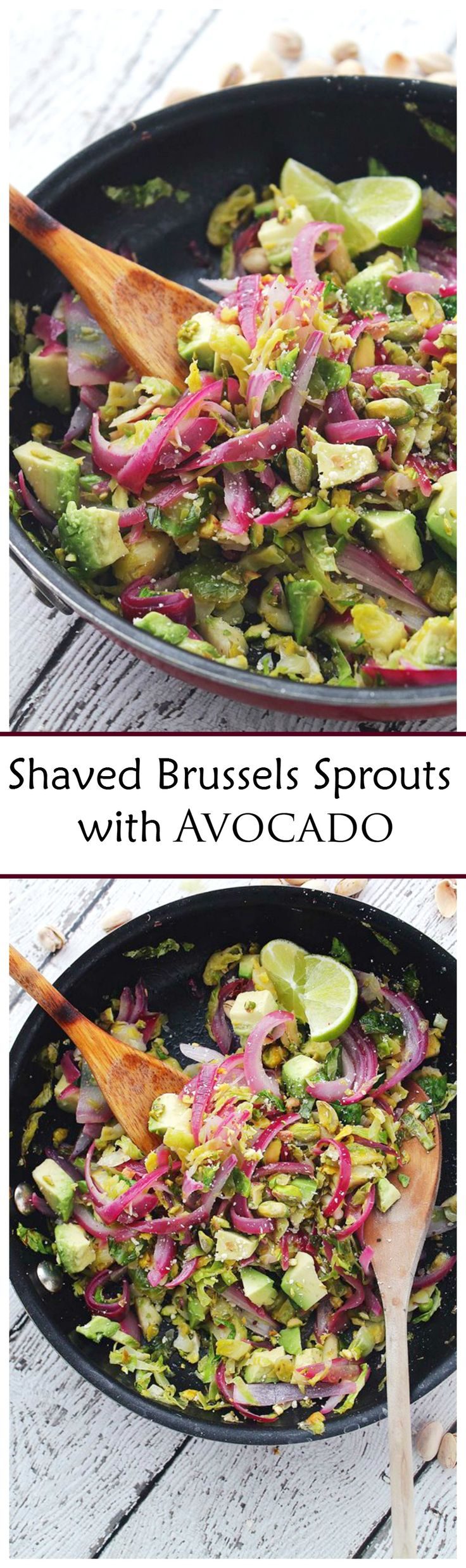 Hearty, healthy, delicious sauteed salad packed with Shaved Brussels Sprouts, Red Onions, Avocado, Pistachios and a splash of lime juice.