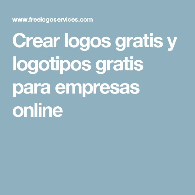 Crear logos gratis y logotipos gratis para empresas online