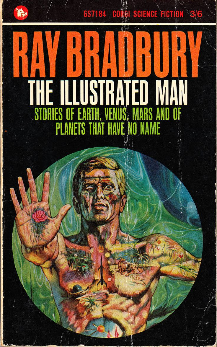 ray bradburys book the illustrated man essay Ray bradbury biography  the martian chronicles was followed by the illustrated man and  ray bradbury was awarded the national book foundation medal for.