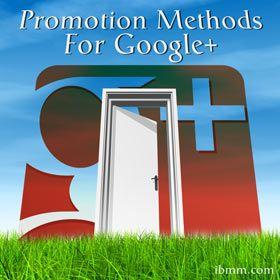 Top 6 Website Promotion Methods For Google+