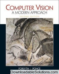 Instant Download complete Computer Vision: A Modern Approach 2nd edition David A. Forsyth Jean Ponce Solutions Manual