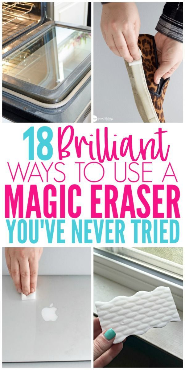 18 Magic Eraser Hacks That Will Blow Your Mind