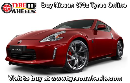 Buy Nissan 370z Tyres Online in Low Prices with Free Shipping across India also get fitted by Mobile Tyre Fitting Vans at the doorstep http://www.tyreonwheels.com/car/tyres/Nissan/370Z/Touring-Coupe-Rear-Tyre-/car_manufact/vm/5/New-Delhi