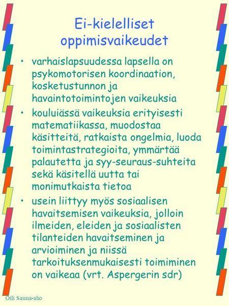 Ei-kielelliset oppimisvaikeudet>