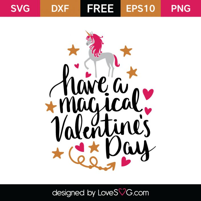 *** FREE SVG CUT FILE for Cricut, Silhouette and more *** Have a magical Valentine's Day