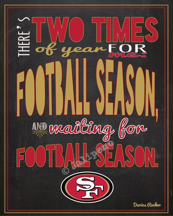 San Francisco 49ers Football Season Kickoff Darius Rucker Quote There S Two Times Of Year