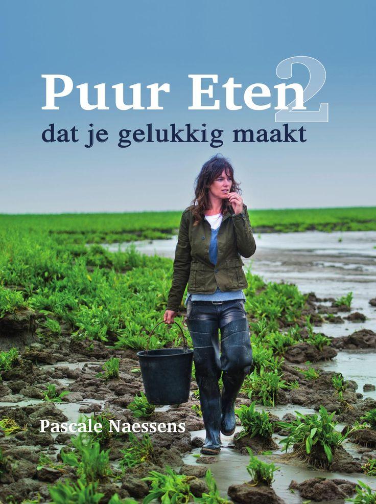 Puur Eten 2 - Pascale Naessens  Het nieuwste boek van Pascale Naessens.