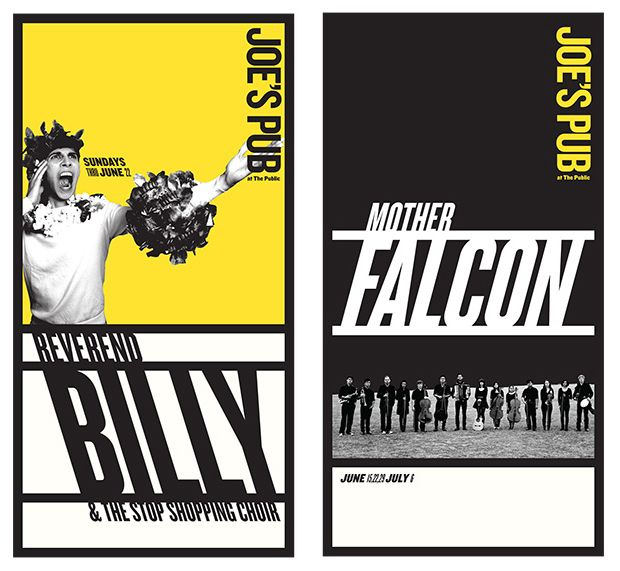 Posters for performances at Joe's Pub by Reverend Billy and the Stop Shopping Choir, left, and Mother Falcon, right.
