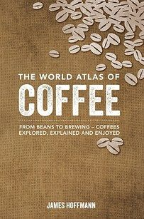 The World Atlas of Coffee | 23 Insanely Smart Products Every Caffeine Addict Needs